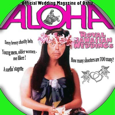 Shannon Kernaghan wed-4 Hula Girl Chucks Her Chastity Belt Culture Drinking Hawaii Hula Girls Humor Parties Sex Tropical